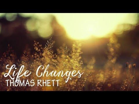 Thomas Rhett - Life Changes (Lyric Video)