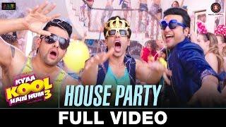 download lagu House Party - Full   Kyaa Kool Hain gratis