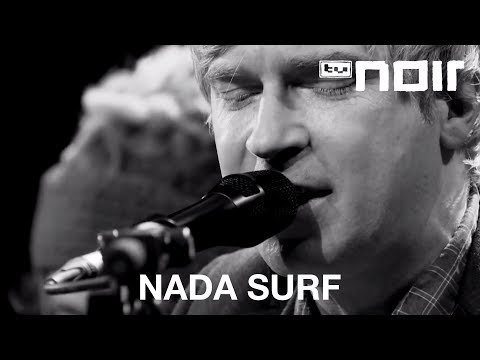 Teenage Dreams - NADA SURF - tvnoir.de