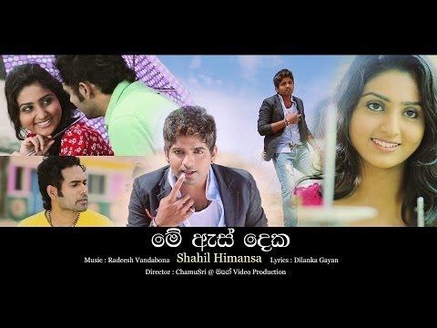 Me As Deka - Shahil Himansa New Sinhala Song 2014 video