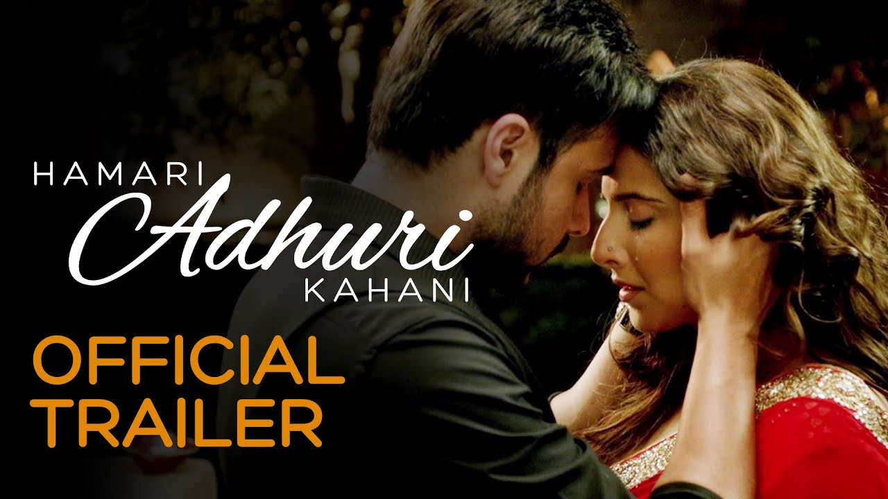 [Hamari Adhuri Kahani | Official Trailer | Vidya Balan | Emra...] Video