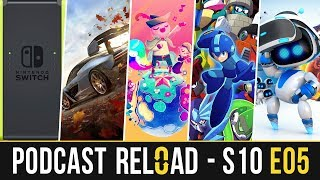 Podcast Reload: S10E05 – Nueva Switch, Forza Horizon 4, Wandersong, Mega Man 11, Astro Bot
