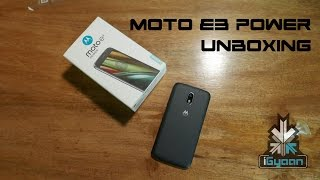 Moto E3 Power Unboxing, Hands On Launch In India - iGyaan