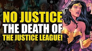 The Death Of The Justice League! (Justice League: No Justice Part 3)