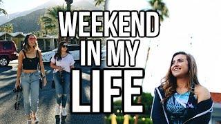 WEEKEND IN MY LIFE: Palm Springs, CA!