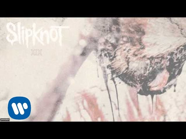 Slipknot - XIX (Audio)