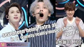 seventeen being extra af in tv (variety/reality/music) shows [part 1]