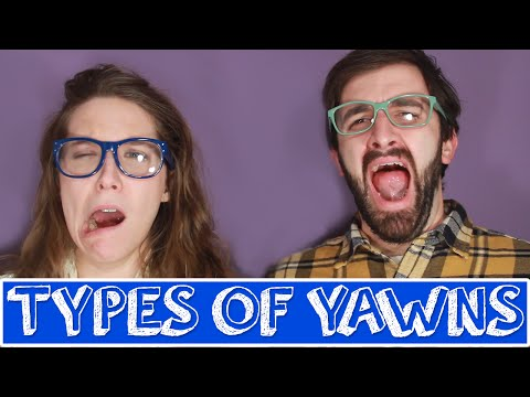 10 Types of Yawns