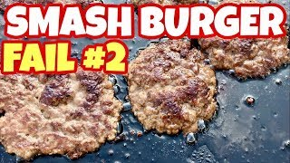 Fail #2 😔 What NOT To Do When Making Smashburger On A Blackstone Griddle - Smash Burger