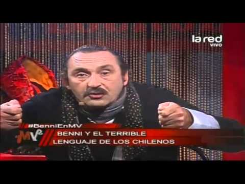 El terrible lenguaje de los chilenos, según Benni