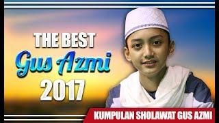 "download lagu "" Kumpulan Sholawat Terbaru Gus Azmi 2017 "" Syubbanul gratis"