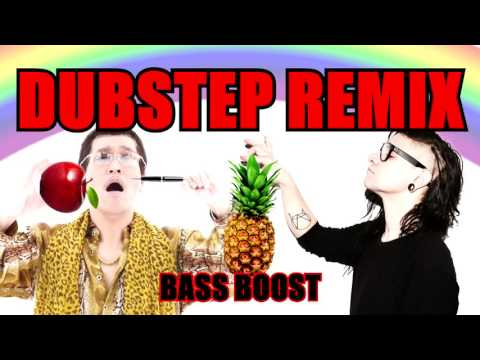ppap pen pineapple apple pen dubstep remix broken