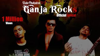 Ganja Rocks - Official Lyrical | Baba mahadeva V.2 | Suzonn | 2012 Release