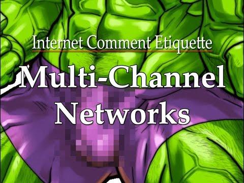 Internet Comment Etiquette: Multi-Channel Networks