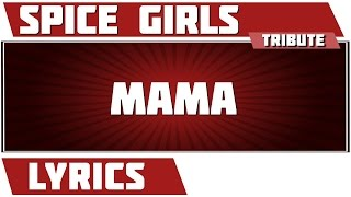 Download Mama - Spice Girls tribute - Lyrics 3Gp Mp4