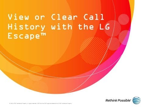 View or Clear Call History with the LG Escape™: AT&T How To Video Series
