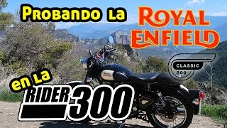 Prueba ROYAL ENFIELD CLASSIC 500 | Haciendo la Rider300