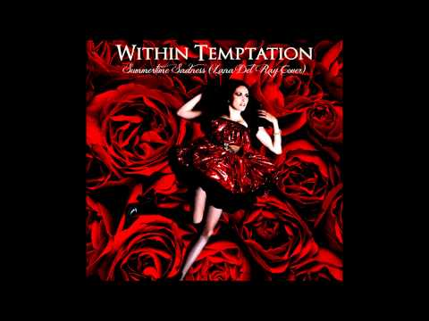 Within Temptation - Summertime Sadness (lana Del Rey Cover) video