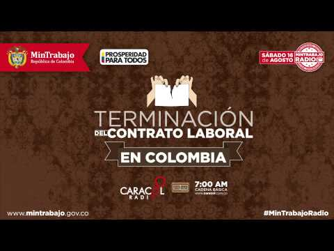 Terminación del Contrato Laboral en Colombia - Caracol Radio Cadena Básica