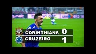 Corinthians 0 x 1 Cruzeiro Gol Melhores Momentos Final Copa Do Brasil 2018