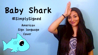 Baby Shark  (ASL Cover) #SimplySigned cover