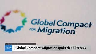 Migrationspakt der Eliten (JF-TV Reportage)