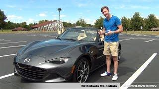 Review: 2016 Mazda MX-5 Miata (Manual) Grand Touring