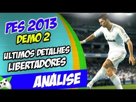 PES 2013 Demo 2 Ultimos detalhes dessa obra prima