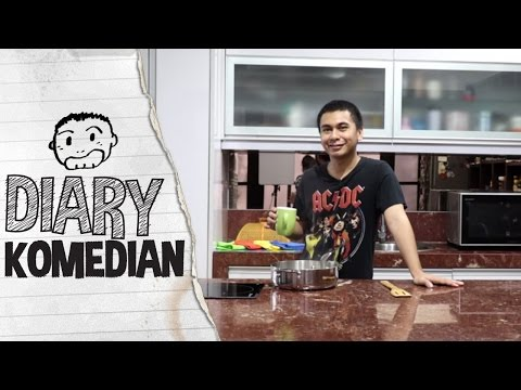Diary Komedian - Tutorial Masak Air video