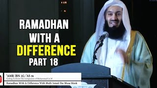 Getting to Know the Companions – Day 18 – Amr Ibn Al 'As & Bilal Ibn Rabah (RA) – Mufti Menk