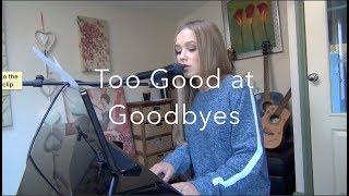 Download Lagu Sam Smith cover - Too Good At Goodbyes Gratis STAFABAND