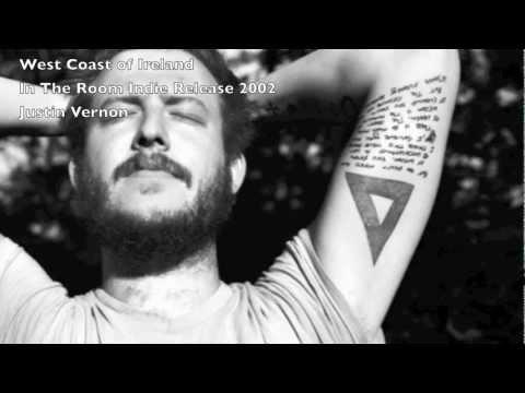 Justin Vernon - West Coast Of Ireland