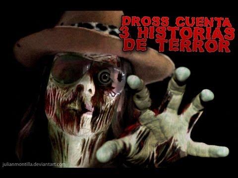 Dross cuenta 3 historias de terror XXVI