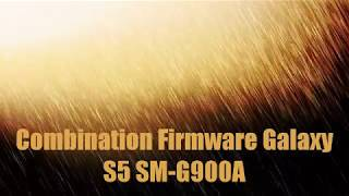 Combination Firmware Galaxy S5 SM-G900A