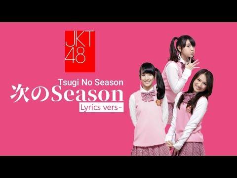 Download JKT48 - Tsugi No Season   s Version Mp4 baru