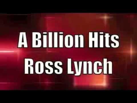Ross Lynch - A Billion Hits