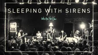 Watch Sleeping With Sirens Who Are You Now video