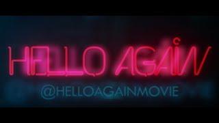 HELLO AGAIN - Official Trailer #1