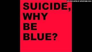 Suicide - Cheat-Cheat