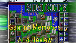 SimCity - Amiga - Gaming Memories And Review
