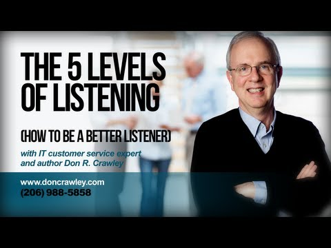 5 Levels of Listening (How to Be a Better Listener): Customer Service Training 101