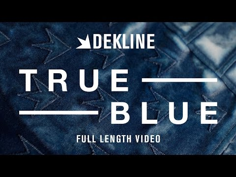 "Dekline Footwear's ""True Blue"" 