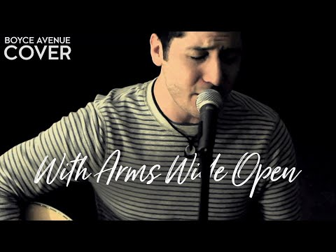 With Arms Wide Open - Creed (Boyce Avenue acoustic cover) on iTunes‬ & Spotify Music Videos