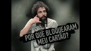 BLOQUEARAM MEU CARTÃO! TÔ DESESPERADO (Murilo Couto - Stand Up Comedy)
