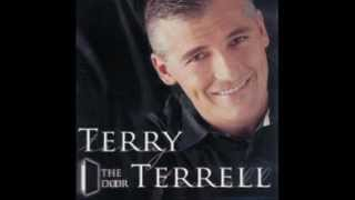 Terry Terrell---When Jesus Comes To Town