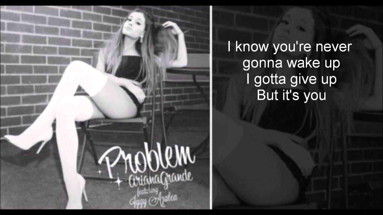 Ariana Grande - Problem feat. Iggy Azalea (Lyrics) - YouTube
