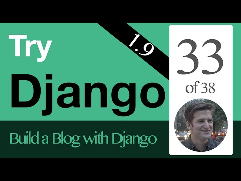 Try Django 1.9  - 33 of 38 - Associate User to Post with a Foreign Key