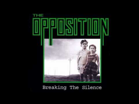 The Opposition - Breaking The Silence