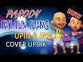 Parody Tak Tun Tuang | Upin Ipin ( Aku Belum Mandi - Upiak )