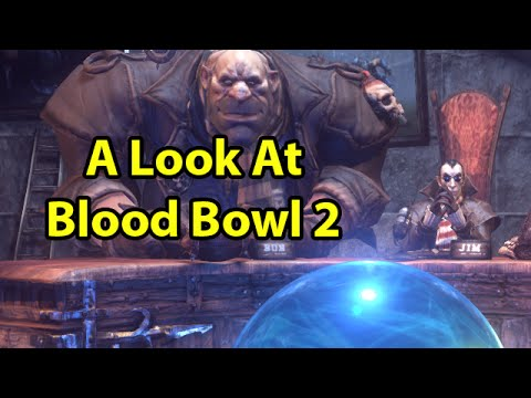 A Look at Blood Bowl 2